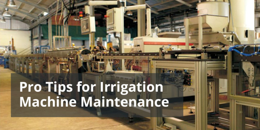 Irrigation machine maintenance